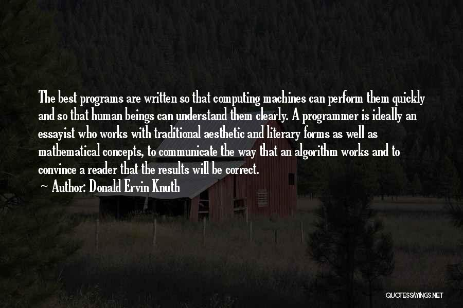 Communicate Well Quotes By Donald Ervin Knuth