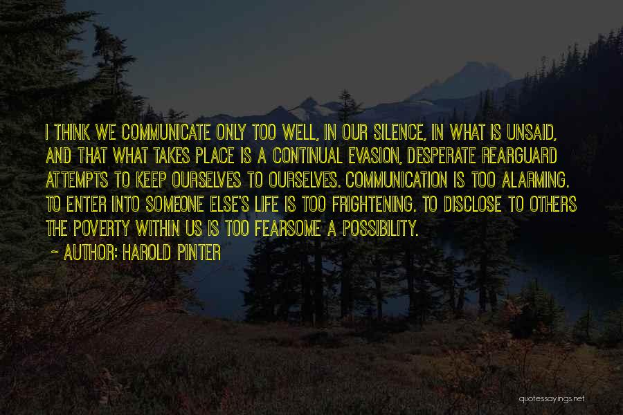 Communicate Well Quotes By Harold Pinter