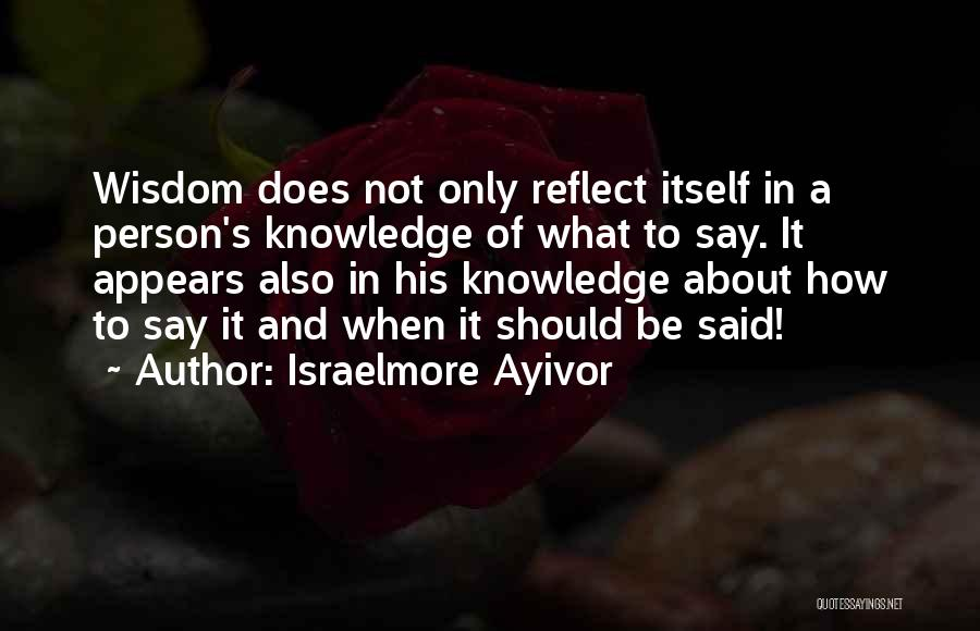 Communicate Well Quotes By Israelmore Ayivor