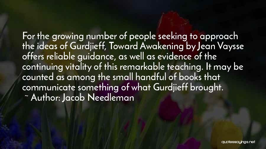 Communicate Well Quotes By Jacob Needleman