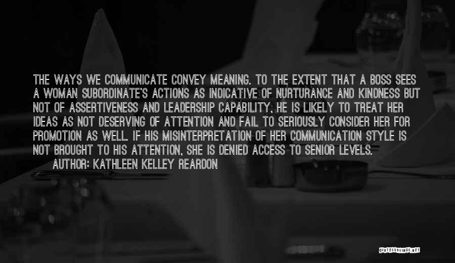 Communicate Well Quotes By Kathleen Kelley Reardon