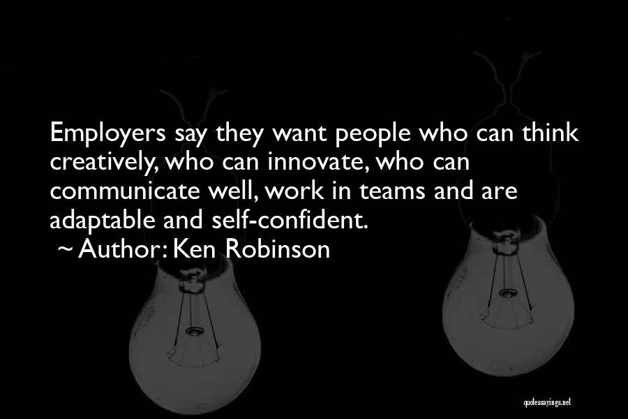 Communicate Well Quotes By Ken Robinson