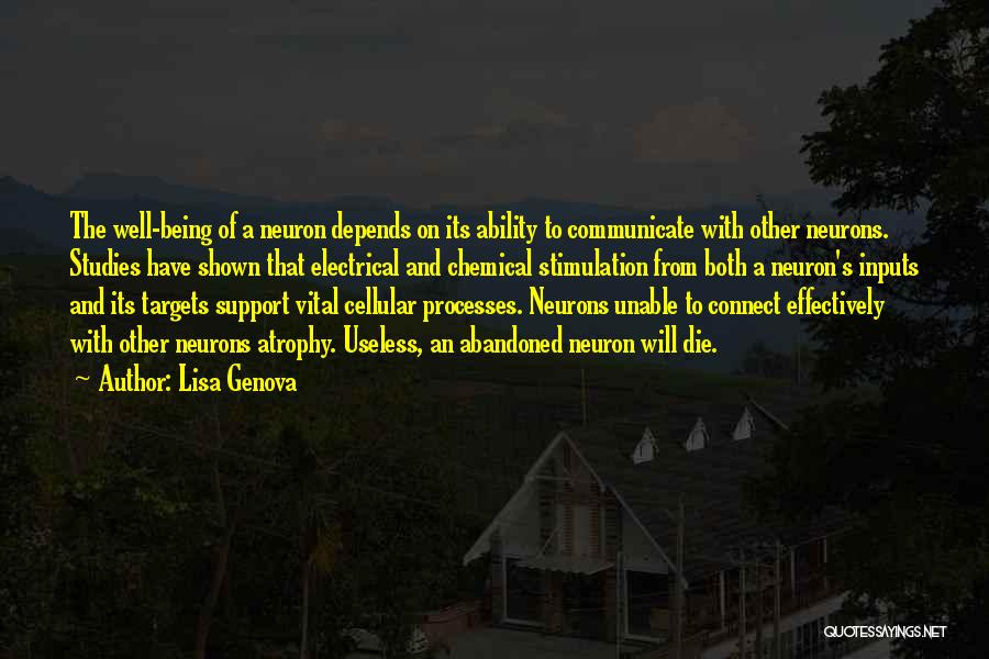 Communicate Well Quotes By Lisa Genova