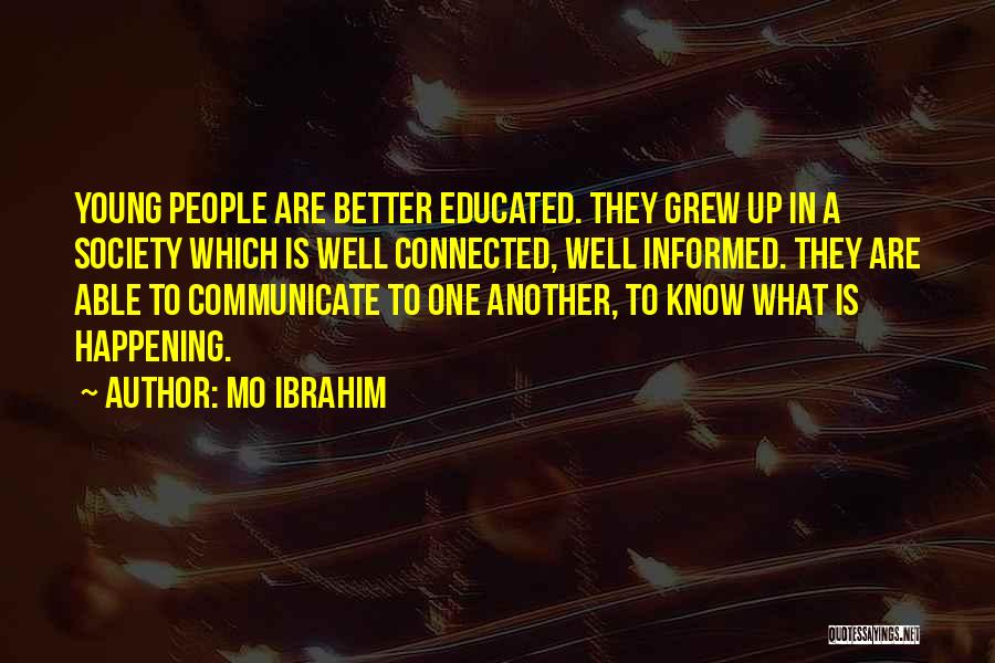 Communicate Well Quotes By Mo Ibrahim