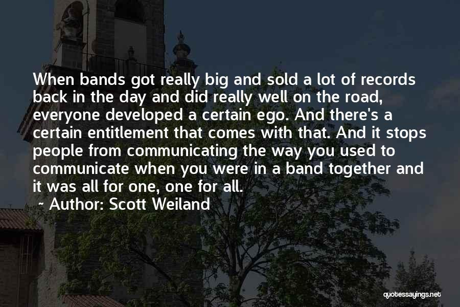 Communicate Well Quotes By Scott Weiland