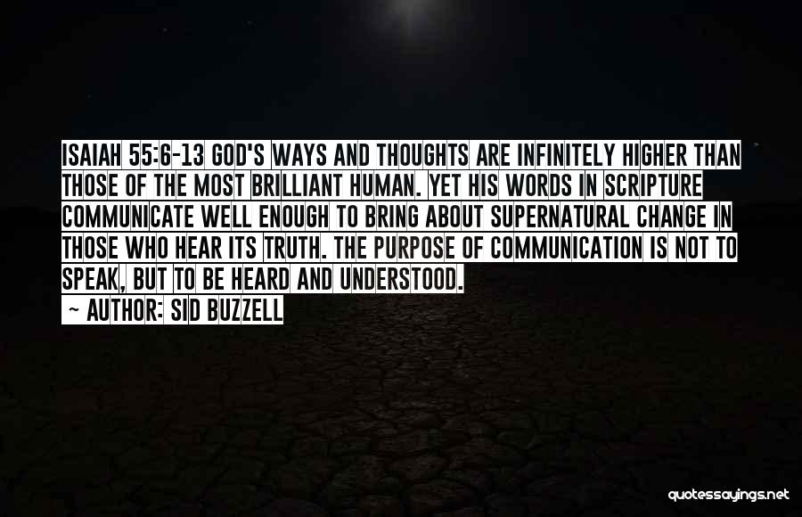 Communicate Well Quotes By Sid Buzzell