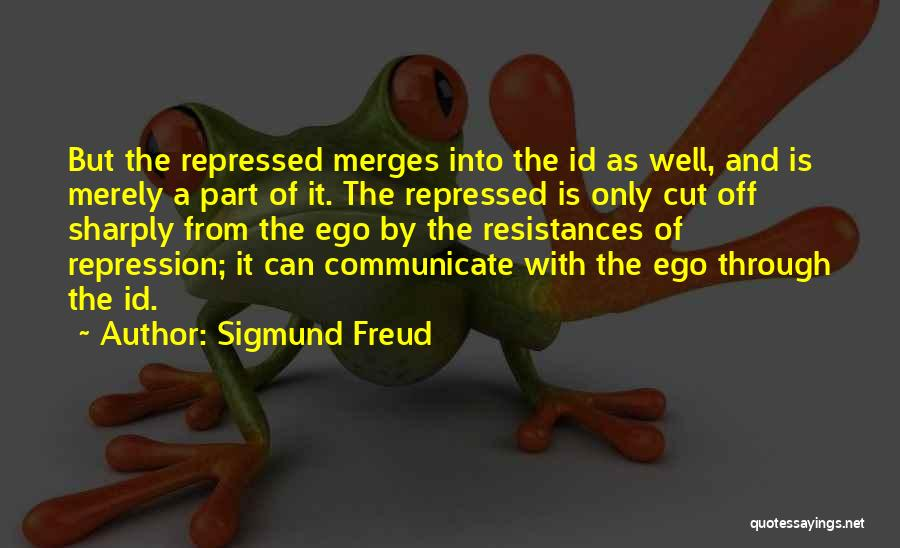 Communicate Well Quotes By Sigmund Freud