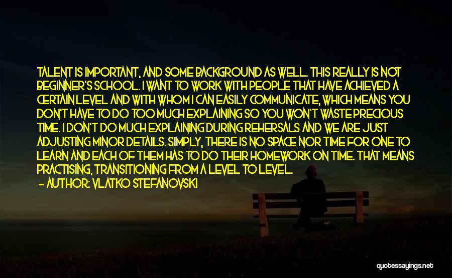 Communicate Well Quotes By Vlatko Stefanovski