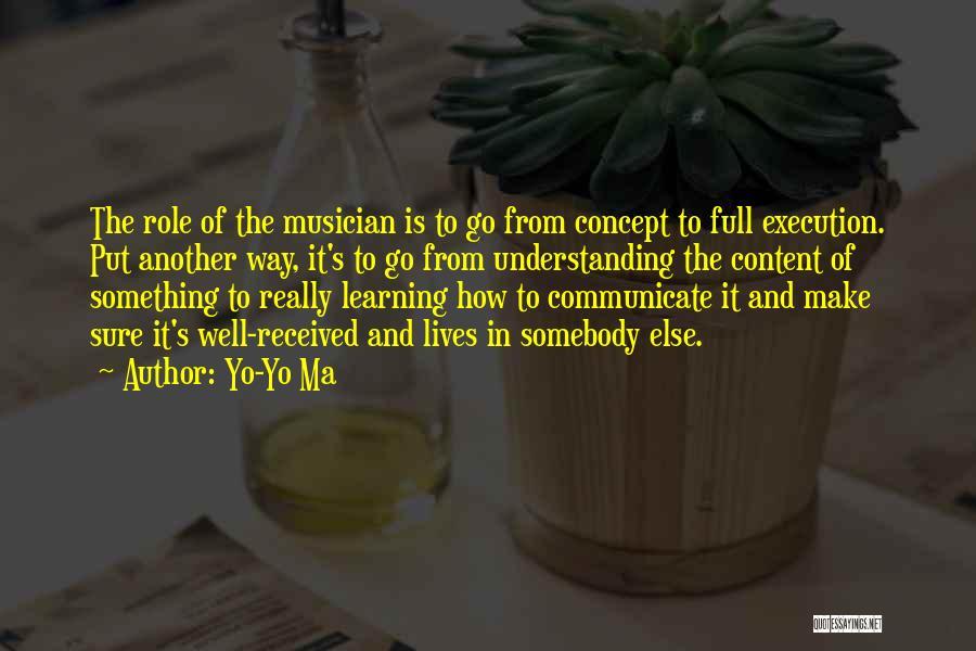 Communicate Well Quotes By Yo-Yo Ma
