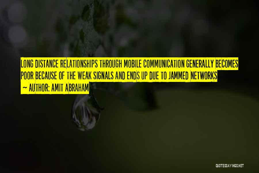 Top 2 Quotes & Sayings About Communication In Long Distance