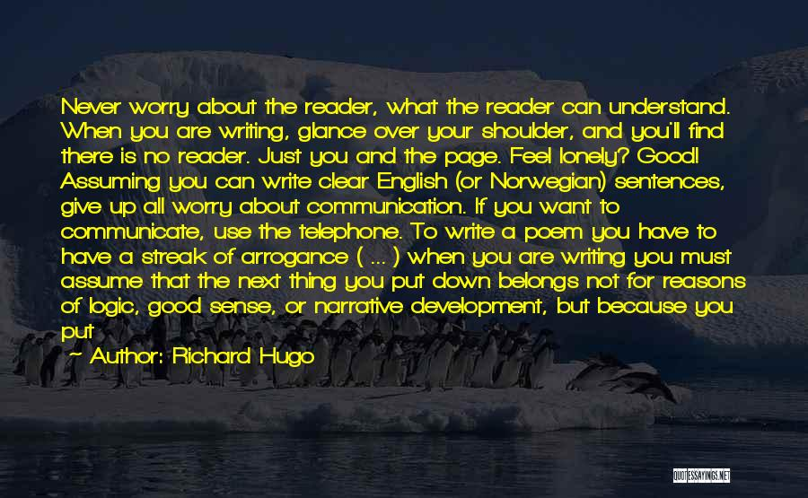 Communication Poetry Quotes By Richard Hugo