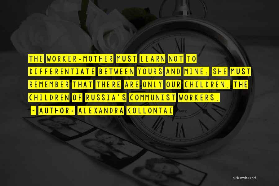 Communist Quotes By Alexandra Kollontai