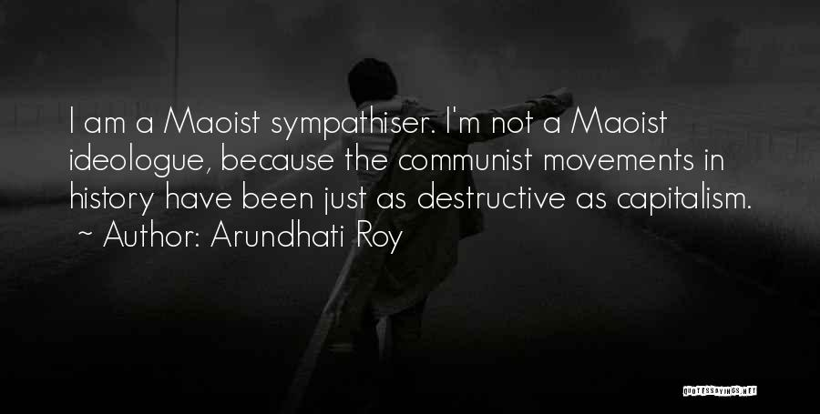 Communist Quotes By Arundhati Roy