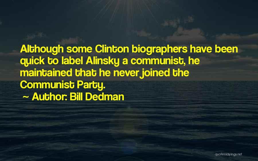 Communist Quotes By Bill Dedman