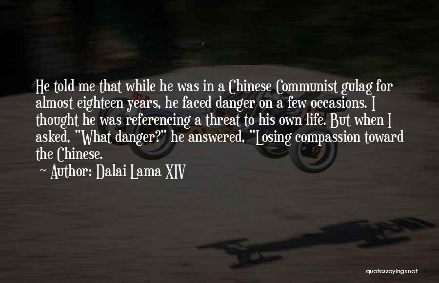 Communist Quotes By Dalai Lama XIV