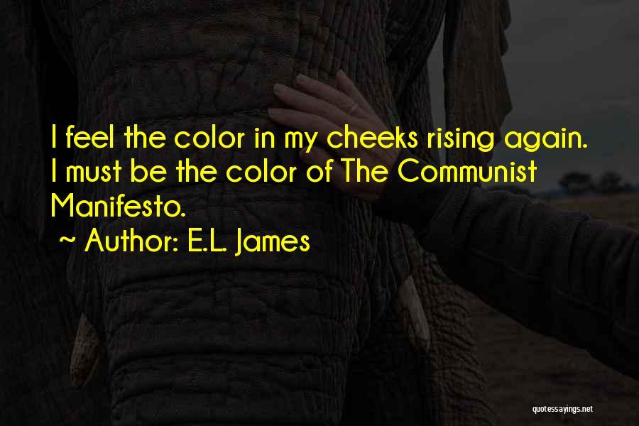 Communist Quotes By E.L. James