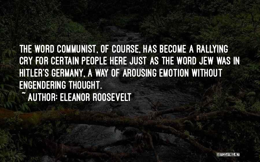 Communist Quotes By Eleanor Roosevelt