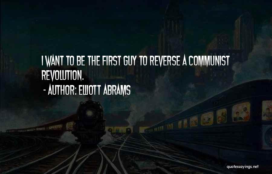 Communist Quotes By Elliott Abrams