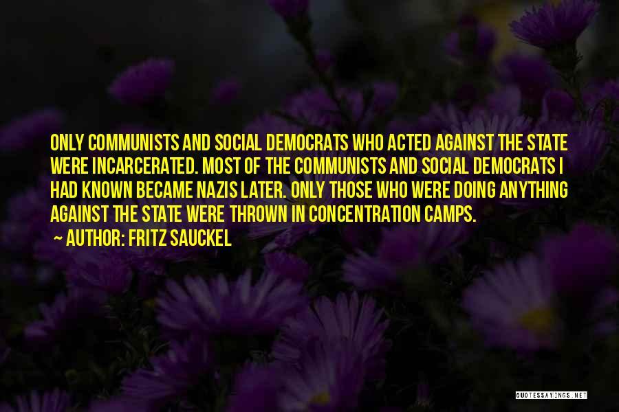 Communist Quotes By Fritz Sauckel