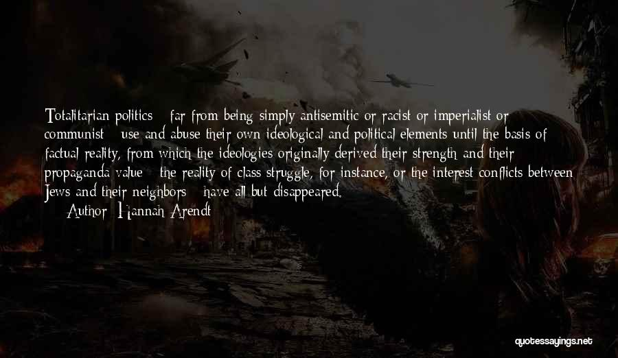 Communist Quotes By Hannah Arendt