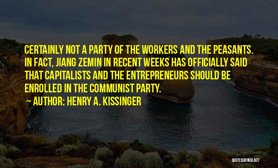 Communist Quotes By Henry A. Kissinger