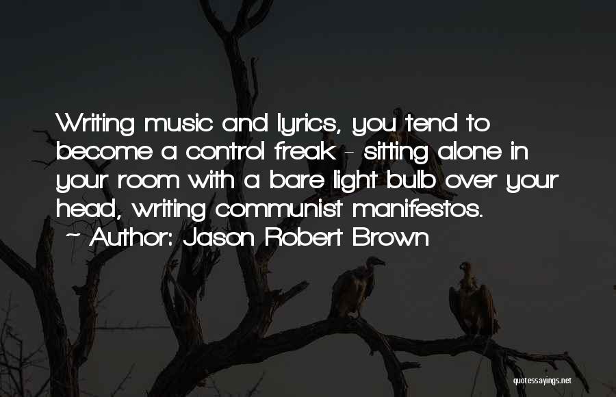 Communist Quotes By Jason Robert Brown