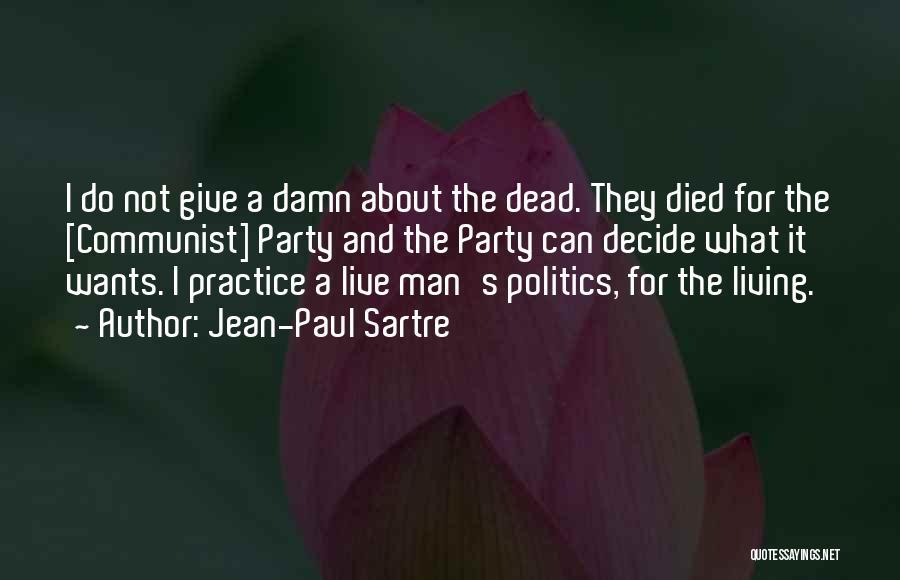 Communist Quotes By Jean-Paul Sartre