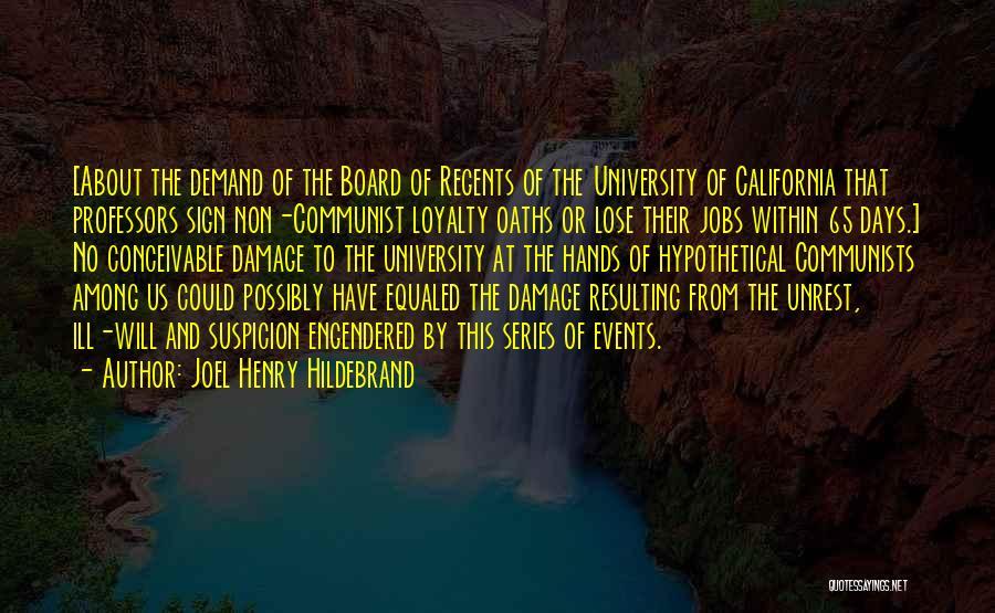 Communist Quotes By Joel Henry Hildebrand