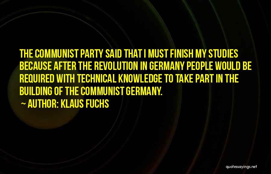 Communist Quotes By Klaus Fuchs