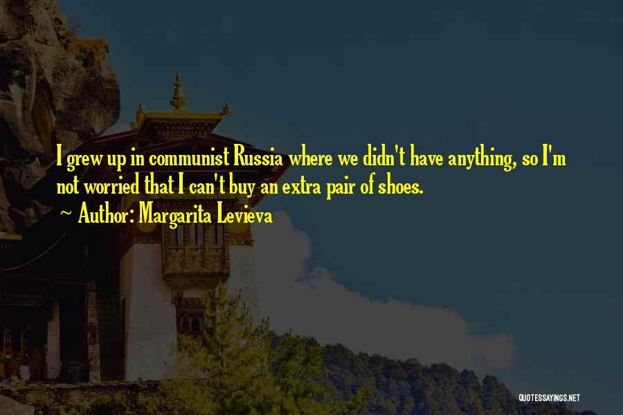Communist Quotes By Margarita Levieva