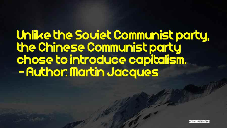 Communist Quotes By Martin Jacques