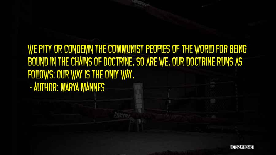 Communist Quotes By Marya Mannes