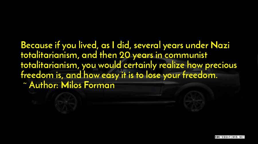 Communist Quotes By Milos Forman