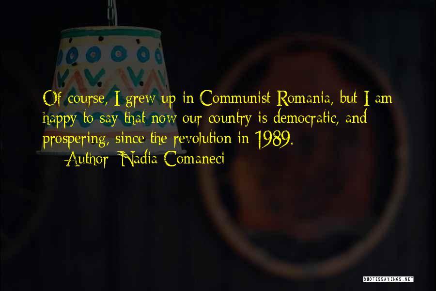 Communist Quotes By Nadia Comaneci