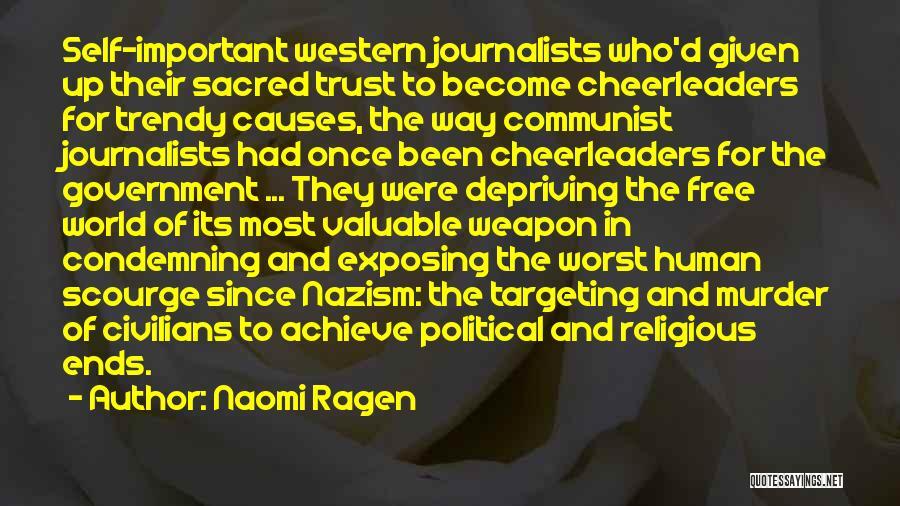 Communist Quotes By Naomi Ragen