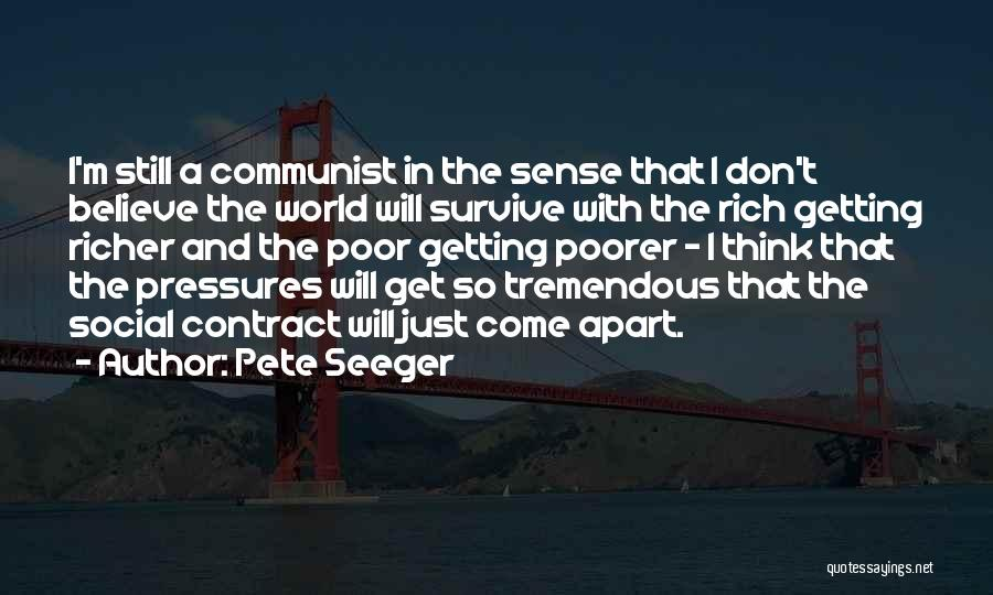 Communist Quotes By Pete Seeger