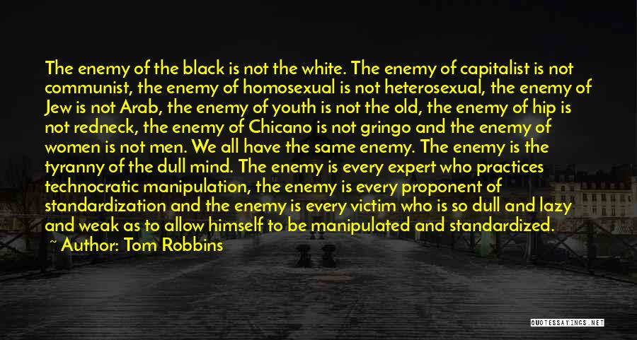 Communist Quotes By Tom Robbins