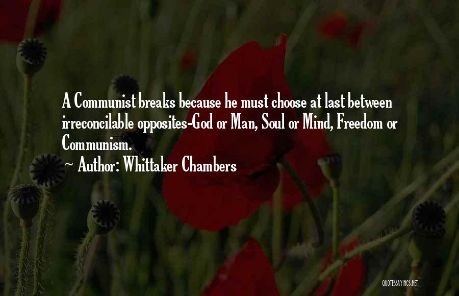 Communist Quotes By Whittaker Chambers