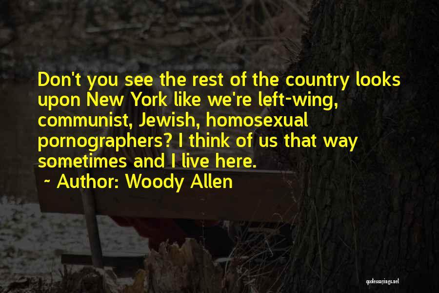 Communist Quotes By Woody Allen