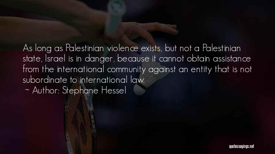 Community Assistance Quotes By Stephane Hessel