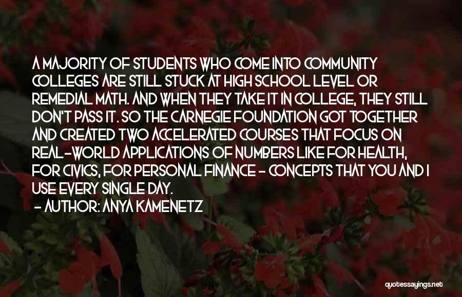 Community College Quotes By Anya Kamenetz