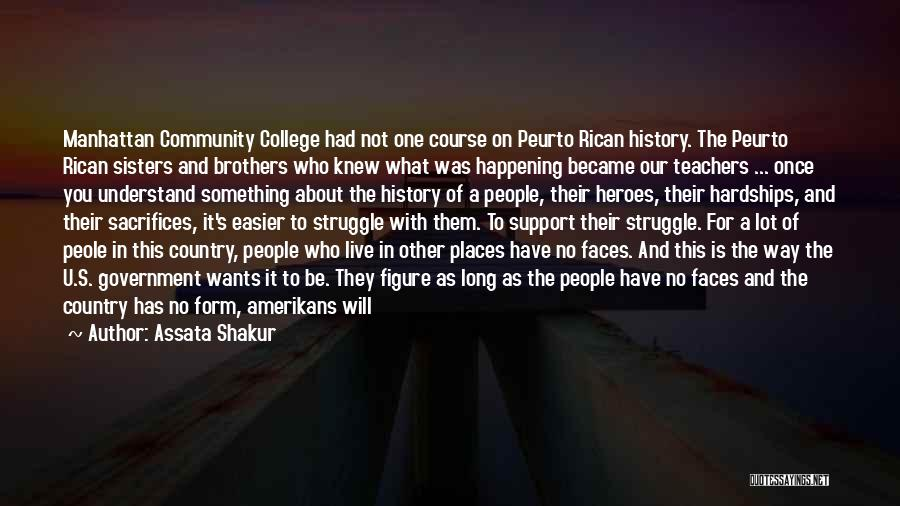 Community College Quotes By Assata Shakur