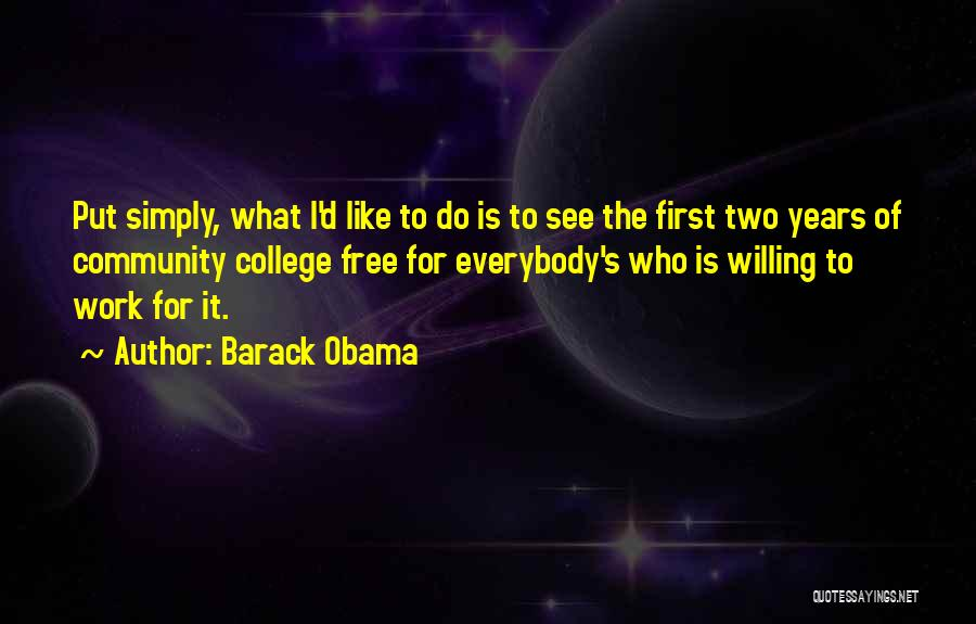 Community College Quotes By Barack Obama