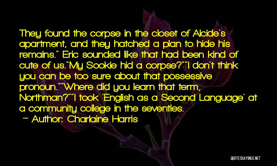 Community College Quotes By Charlaine Harris