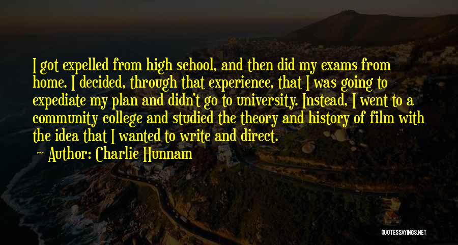 Community College Quotes By Charlie Hunnam