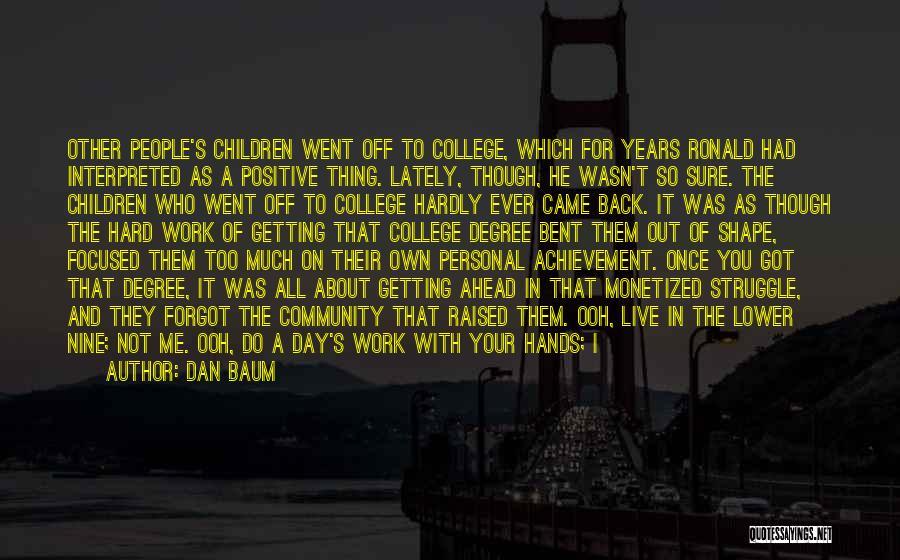 Community College Quotes By Dan Baum