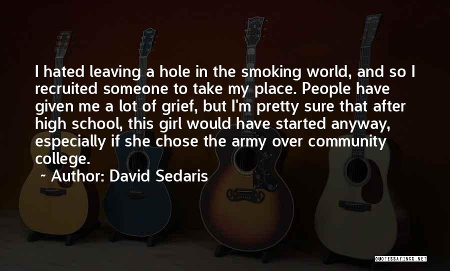 Community College Quotes By David Sedaris