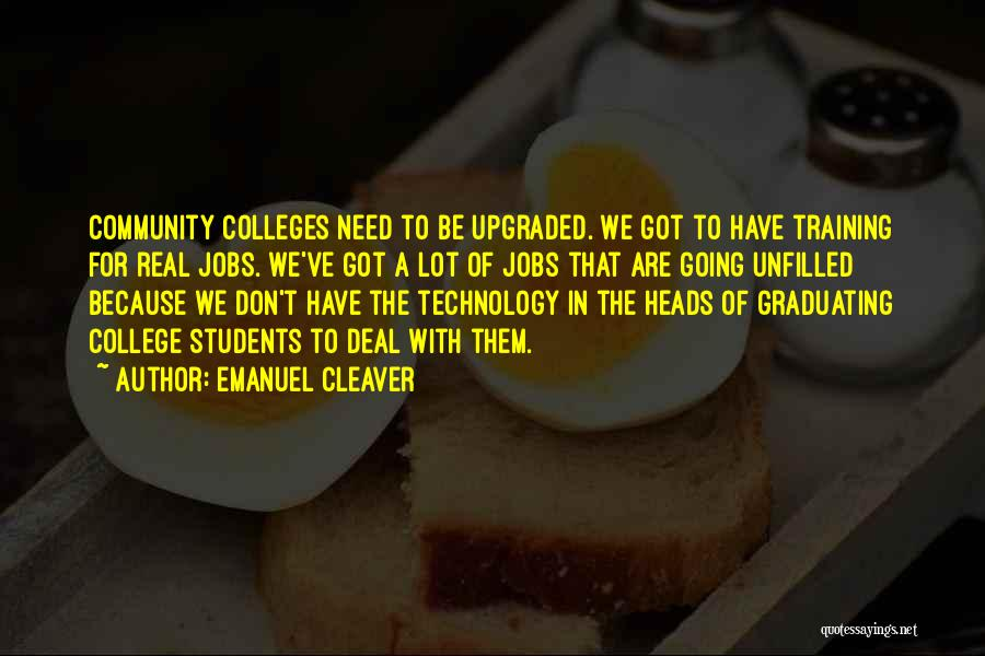 Community College Quotes By Emanuel Cleaver