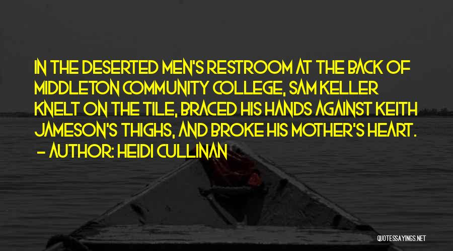 Community College Quotes By Heidi Cullinan
