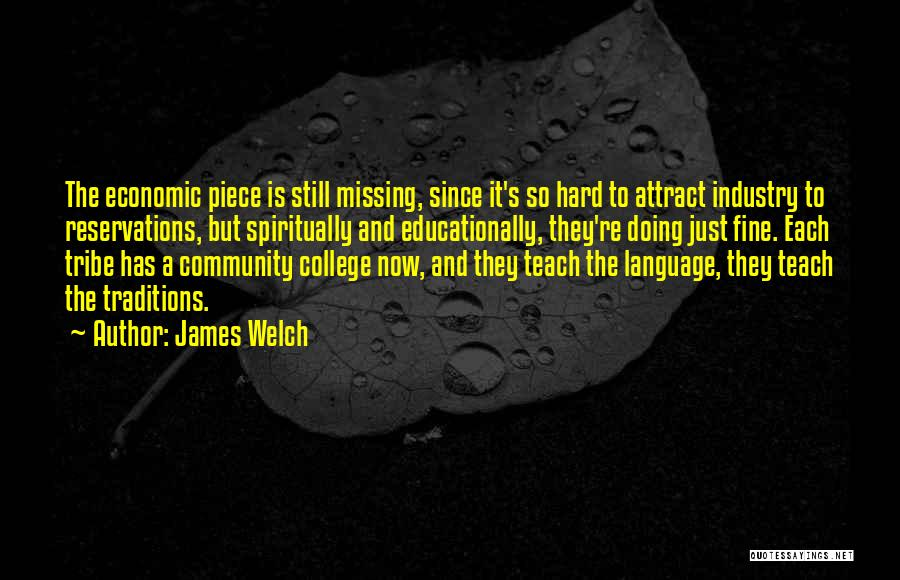 Community College Quotes By James Welch